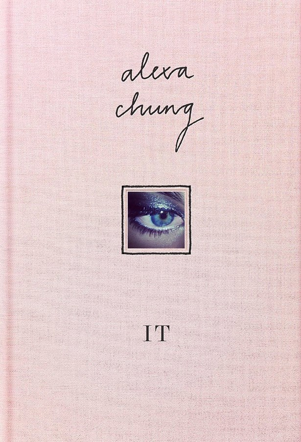 <strong><em>It </em>by Alexa Chung</strong><br> Admit it: you've googled Alexa Chung in the hope of getting style inspiration for a music festival/Saturday night on the town/formal event. Well, think of this as your hardcopy version of search results. Peruse a scrapbook of writings, drawings and photographs, covering her thoughts on life, love, music and, <em>bien sûr</em>, fashion.