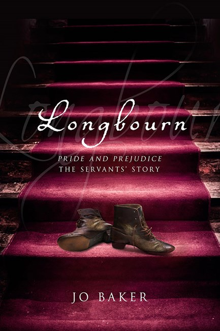 Longbourn by Jo Baker Doubleday, $32.95