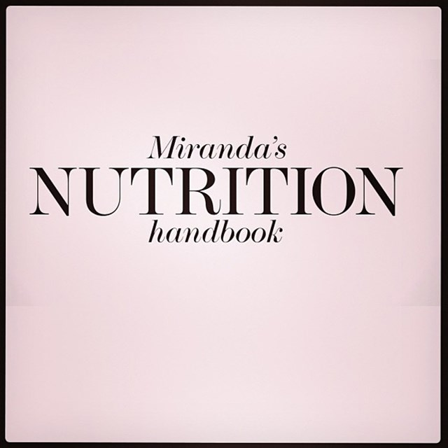 """#Nutrition video now live @netaporter #healthyliving"" FYI: Miranda is a qualified nutritionist"