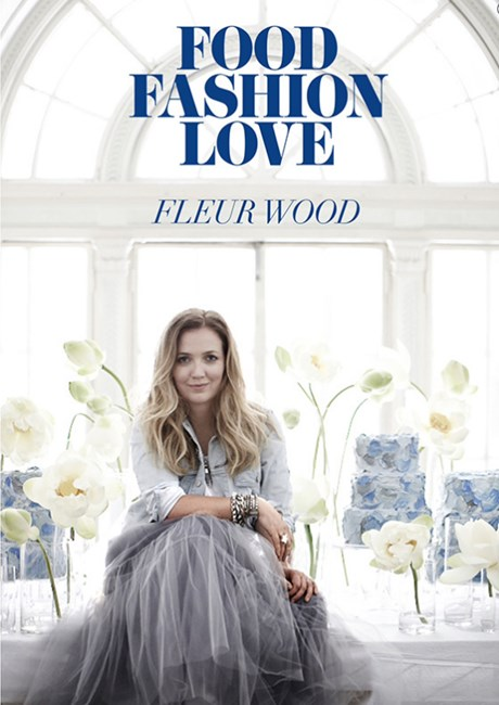 Fleur Wood Food Fashion Love