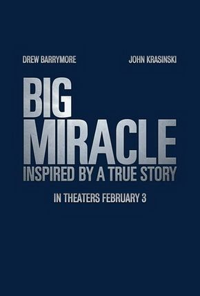 Big Miracle Poster