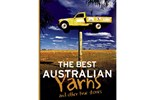The Best Australian Yarns and other true stories by Jim Haynes