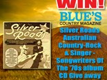 Win Silver Roads: Australian Country-Rock & Singer-Songwriters Of The '70s